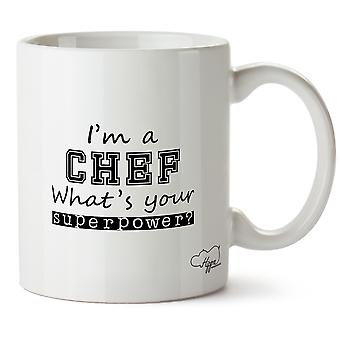 Hippowarehouse I'm A Chef What's  Your Superpower? Printed Mug Cup Ceramic 10oz