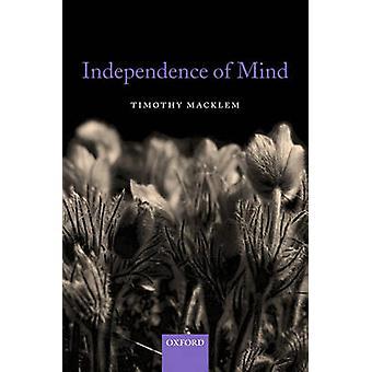 Independence of Mind by Macklem & Timothy