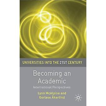 Becoming an Academic by McAlpine & Lynn
