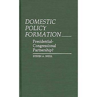 Innenpolitik Bildung PresidentialCongressional Partnerschaft von Shull & Steven A.