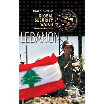 Global Security WatchLebanon A Reference Handbook by Sorenson & David