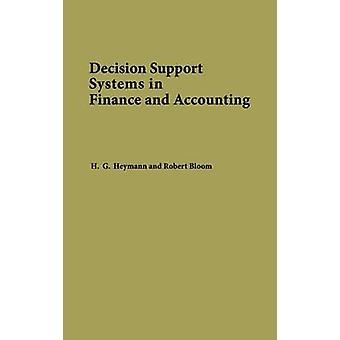 Decision Support Systems in Finance and Accounting by Heymann & H. G.
