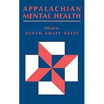 Appalachian geestelijke gezondheid door Keefe & Susan E.