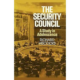 Security Council a Study in Adolescence by Hiscocks & Richard