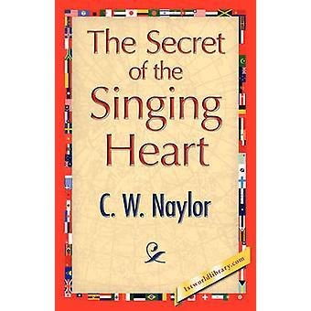El secreto del corazón cantar por Naylor y C. W.