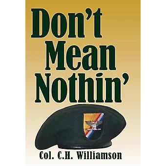 Dont Mean Nothin by Williamson & Col C. H.