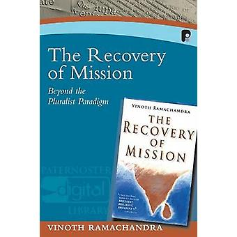 The Recovery of Mission by Ramachandra & Vinoth