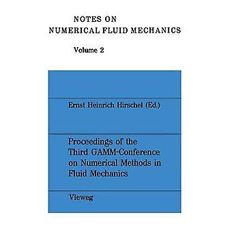 Proceedings of the Third GAMM  Conference on Numerical Methods in Fluid Mechanics  DFVLR Cologne October 10 to 12 1979 by Hirschel & Ernst Heinrich