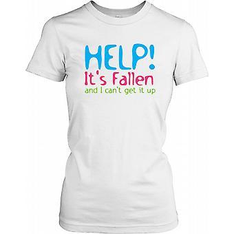 Hjälp! Det har fallit och jag kan inte få upp - Roliga skämt damer T Shirt