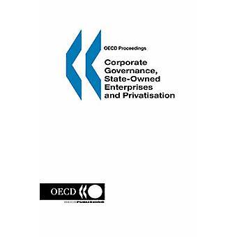 OECD sagen Corporate Governance statsejet virksomheder og privatisering af OECD. Udgivet af OECD Publishing