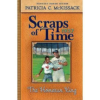 The Home-Run King by Patricia C McKissack - Gordon C James - 97801424