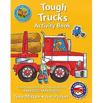 Amazing Machines Tough Trucks Activity Book by Tony Mitton - Kingfish