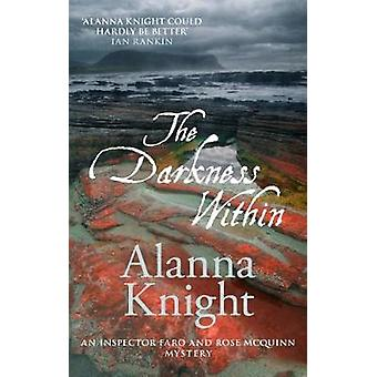 The Darkness Within by Alanna Knight - 9780749021429 Book