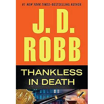 Thankless in Death (large type edition) by J D Robb - 9781594137167 B