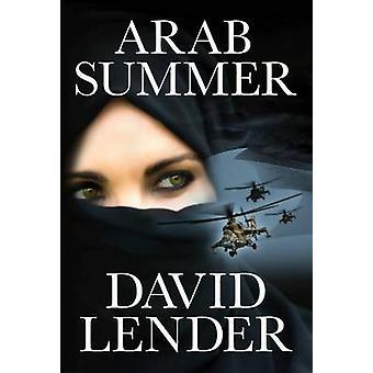 Arab Summer by David Lender - 9781611097832 Book