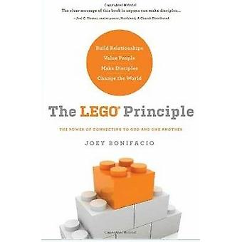 The LEGO Principle - The Power of Connecting to God and One Another by