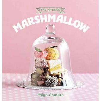 The Artisan Marshmallow by Paige Couture - 9781742704524 Book