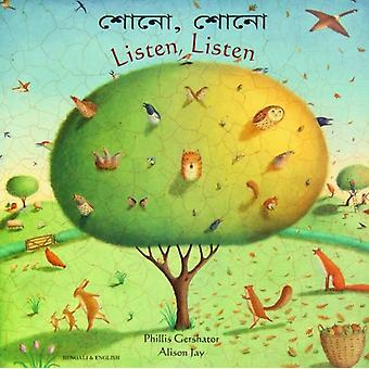 Listen - Listen in Bengali and English by Phillis Gershator - Alison