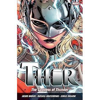 Thor - Vol. 1 - Goddess of Thunder by Jason Aaron - Russell Dauterman -