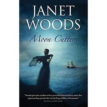 Moon Cutters by Janet Woods - 9781847518361 Book