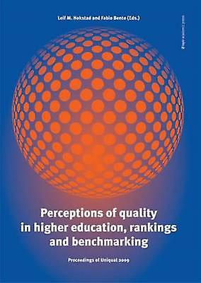 Perceptions of Quality in Higher Education - Rankings & Benchmarking -