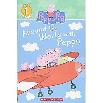 Around the World with Peppa (Scholastic Reader: Level 1)