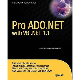 Pro ADO.NET with VB .Net 1.1 by Malik & Sahil