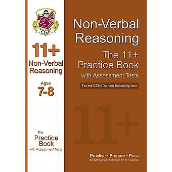 11+ Non-Verbal Reasoning Practice Book with Assessment Tests (Ages 7-8) for the CEM Test (Paperback) by Cgp Books Cgp Books