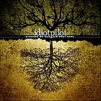 Idiot Pilot - Strange We Should Meet Here [CD] USA import