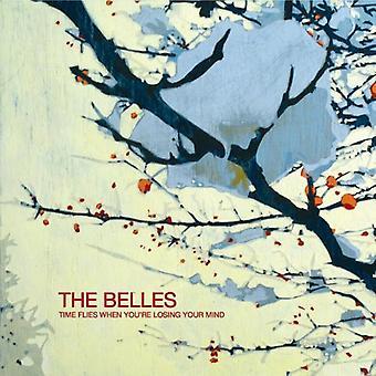 Belles - tiden flyver, når du mister dit sind [CD] USA import