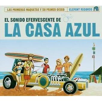 La Casa Azul - El Sonido Efervescente De La Casa Azul [CD] USA importerer
