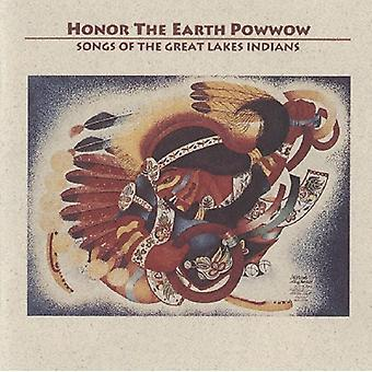 Honor the Earth Powwow: Songs of the Great Lakes I - Honor the Earth Powwow: Songs of the Great Lakes I [CD] USA import