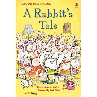 First Reading Level One A Rabbits Tale by Lynne Benton & Fred Blunt