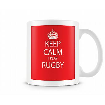 Keep Calm I Do Rugby Printed Mug