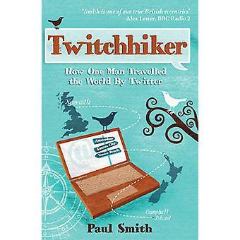 Twitchhiker par Paul Smith