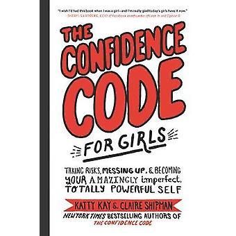 Tillit koden for Girls - ta risiko - rote- og Becomi