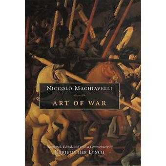 Arte de la guerra por Niccolo Machiavelli - Christopher Lynch - Christopher L