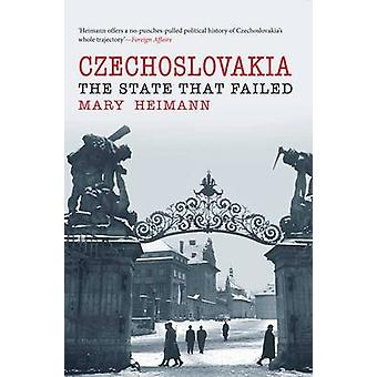 Czechoslovakia - The State That Failed by Mary Heimann - 9780300172423
