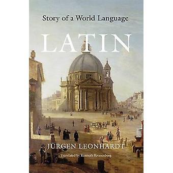 Łaciński - historia języka świata przez Jurgen Leonhardt - 9780674058071