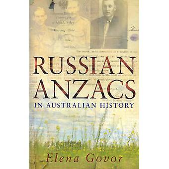 Russian Anzacs in Australian History by Elena Govor - 9780868408569 B