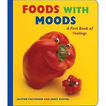 Foods With Moods by Freymann -Saxton - 9781338194418 Book