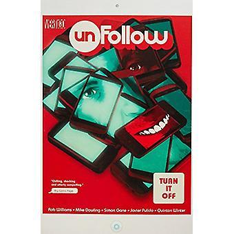 Unfollow TP Vol 3 Turn It Off by Rob Williams - 9781401270964 Book