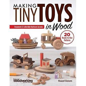 Maken van klein speelgoed in hout door Howard Clements - 9781565239159 boek
