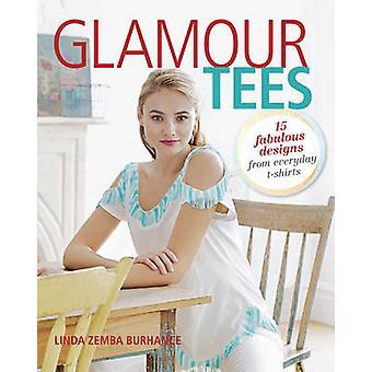 Tés de glamour - 15 des conceptions élégantes pour One-of-a-Kind T-Shirts par Linda