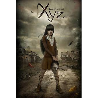XYZ - una historia de xilófono de Napoleón de Frank Lambert - libro 9781784620127