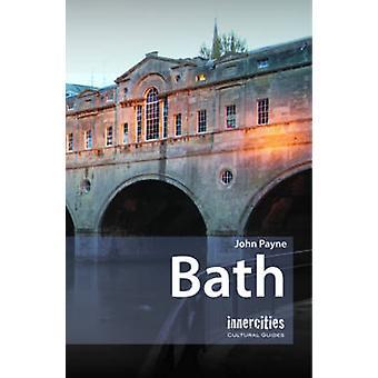 Bath by John Payne - 9781904955931 Book