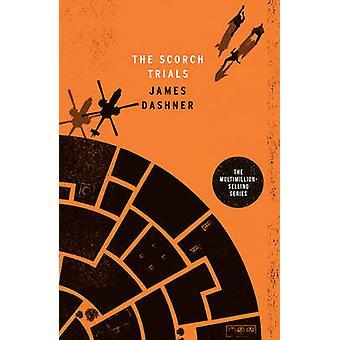 The Scorch Trials by James Dashner - 9781910655115 Book