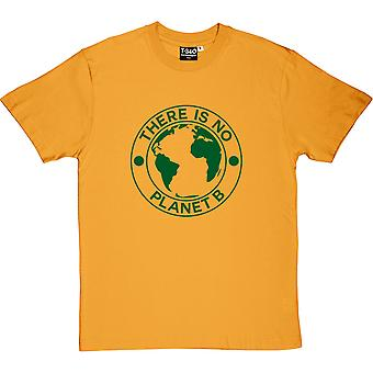 Es gibt keinen Planeten B Herren T-Shirt