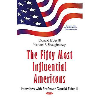 Fifty Most Influential Americans by Michael F. Shaughnessy