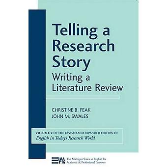 Telling a Research Story - Writing a Literature Review - v. 2 by Christ